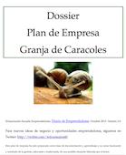 EMPRENDE NATURA: dossier del plan de empresa de la cría de caracoles