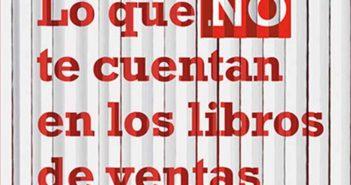 Entrevistamos a Mónica Mendoza, autora del libro Lo que NO te cuentan en los libros de ventas