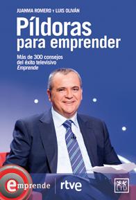 """""""Píldoras para emprender"""", un libro con consejos para emprendedores"""