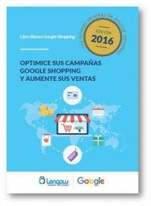¿Quieres vender más? Usa el libro Optimice sus campañas Google Shopping e incremente sus ventas