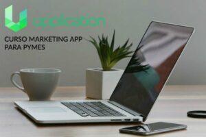 Upplication crea un curso de Marketing App para pymes 100 % gratuito