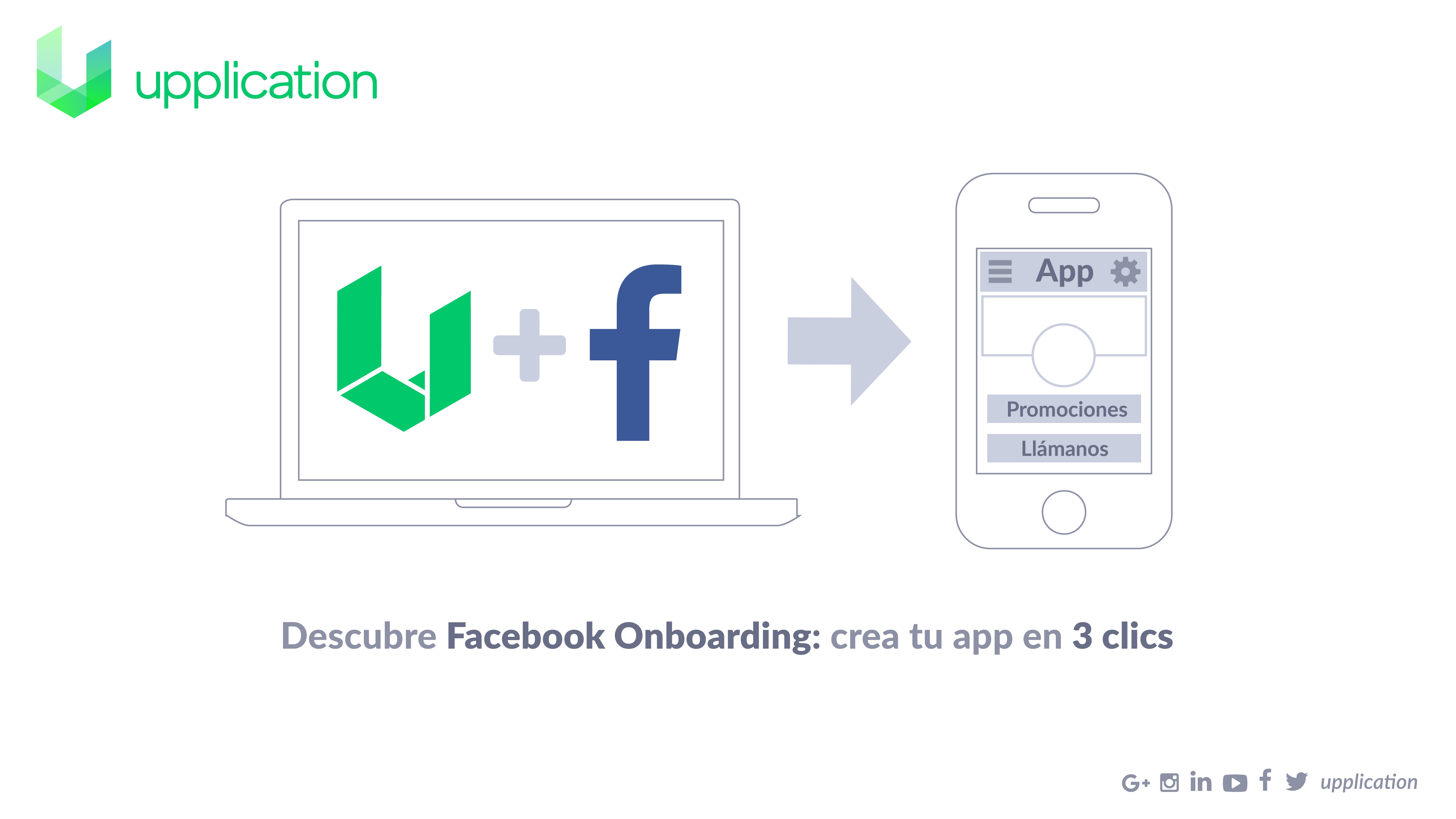 Upplication te permite obtener la aplicación móvil de tu empresa a través de Facebook
