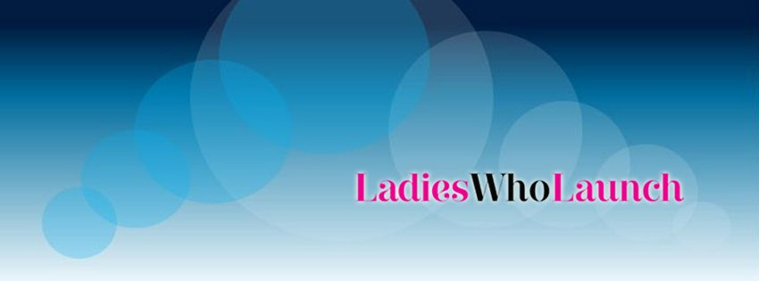 Tráete Ladies Who Launch y ayuda a las mujeres emprendedoras a montar un negocio