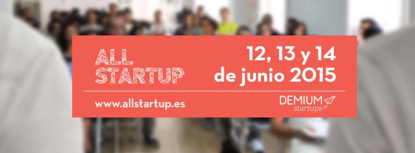 Llega ALLSTARTUP, un programa de selección de talento emprendedor