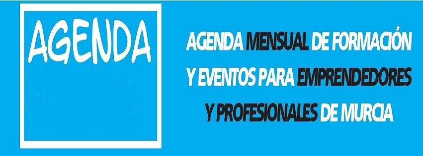 Aprende & Emprende Murcia, la agenda de los emprendedores murcianos
