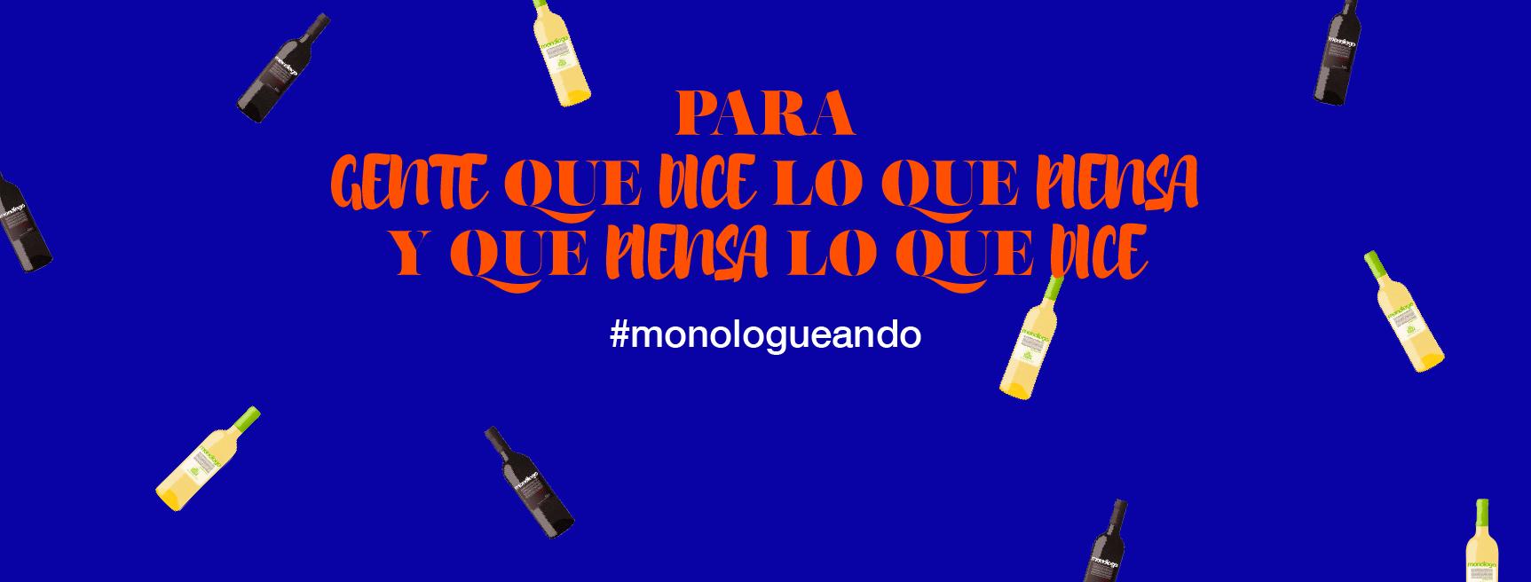 Vinos Monólogo crea una campaña para que sus seguidores expresen sus inquietudes en Twitter