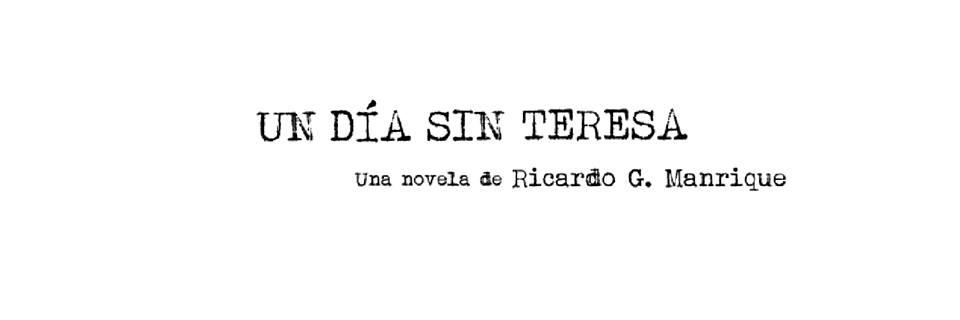 Un día sin Teresa, una historia de Ricardo G. Manrique ambientada en el Nueva York de los 90