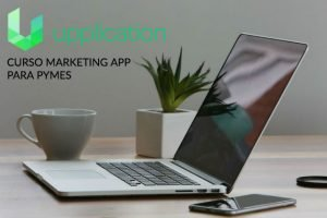 Upplication crea un curso de Marketing App para pymes 100 % gratuito