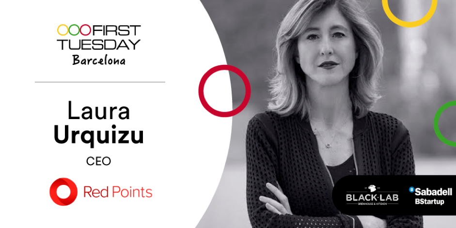 Laura Urquizu, CEO de Red Points, será entrevistada en First Tuesday Barcelona