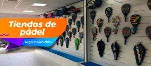 5 ventajas de abrir una tienda de pádel - Diario de Emprendedores