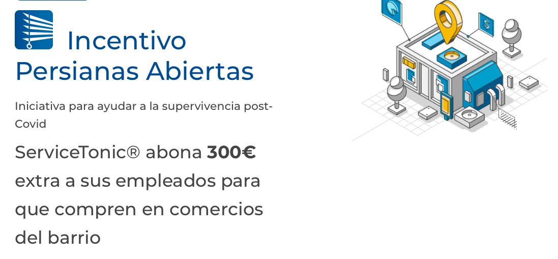 ServiceTonic lanza la iniciativa #IncentivoPersianasAbiertas para apoyar al pequeño comercio afectado por el Covid-19 - Diario de Emprendedores