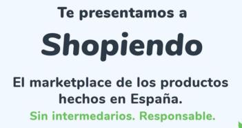 Shopiendo, el marketplace de los productos hechos en España