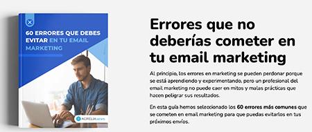 """""""60 errores que debes evitar en email marketing"""", el nuevo ebook de Acrelia - diario de Emprendedores"""